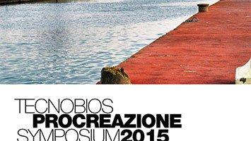 Symposium Tecnobios Procreazione 2015