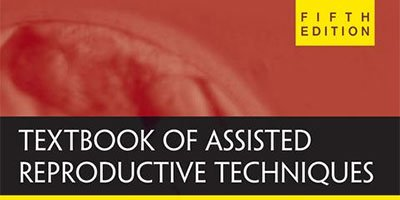 Textbook of Assisted Reproduction